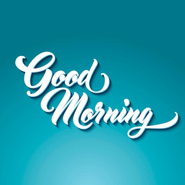 Good morning hand lettering Premium Vector