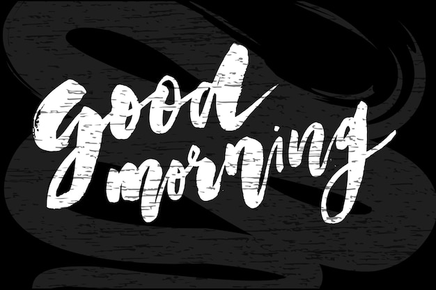 Good morning lettering calligraphy text phrase typography chalkboard Premium Vector