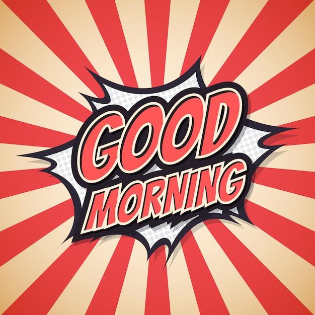 Доброе утро, надписи. афиша комиксов речи пузырь. Premium векторы