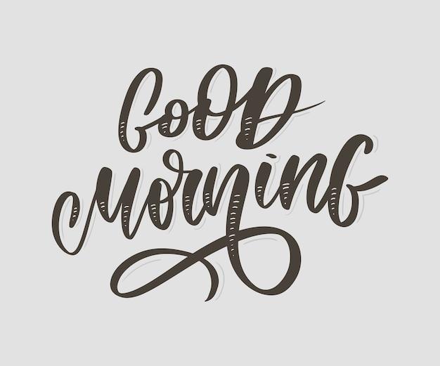 Good morning lettering text slogan calligraphy black Premium Vector