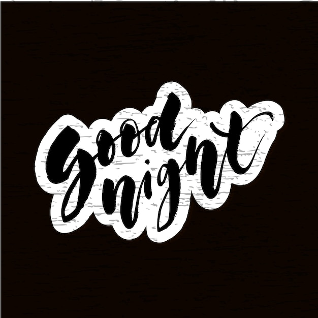 Good night lettering calligraphy vector text phrase typography type chalkboard Premium Vector