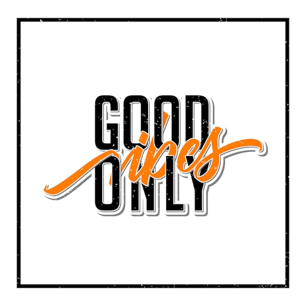 Good vibes only typography design Premium Vector