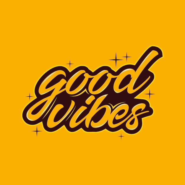 Good vibes typography Premium Vector
