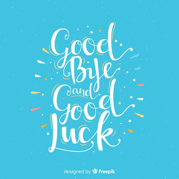 Goodbye and good luck lettering background | Free Vector