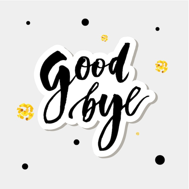 Goodbye lettering calligraphy phrase bye  gold Premium Vector
