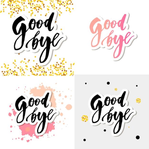 Goodbye lettering calligraphy phrase bye vector watercolor illustration set Premium Vector