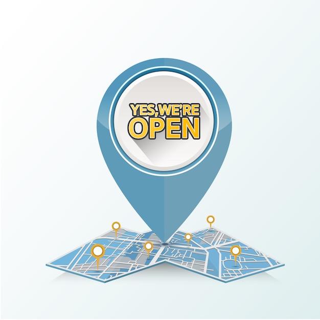 Gps pin drop на карте улиц с текстовым дизайном, да, мы открыты. Premium векторы
