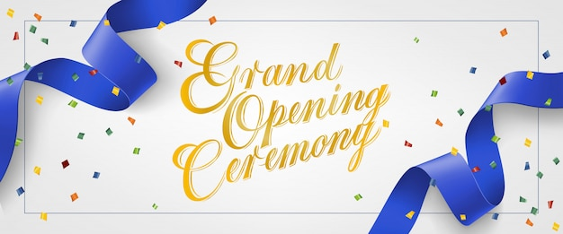 Grand opening ceremony festive banner in frame with confetti and blue streamer Free Vector