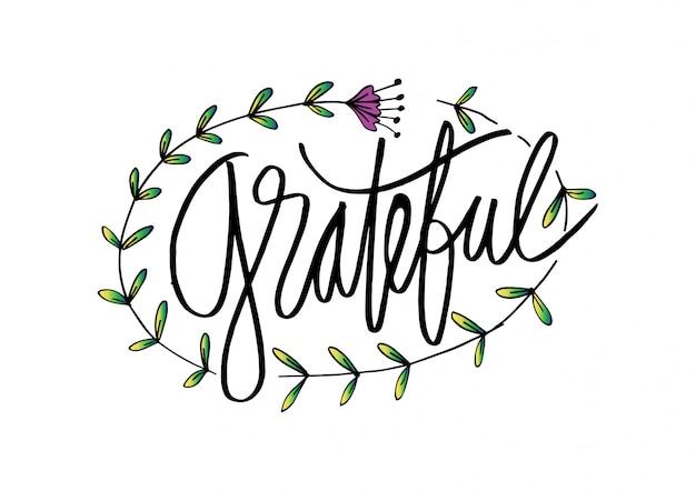 Grateful  hand lettering. Premium Vector