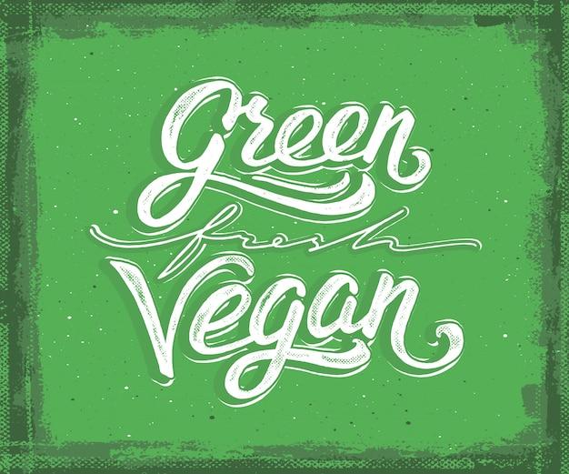 Green, fresh, vegan hand lettering Premium Vector