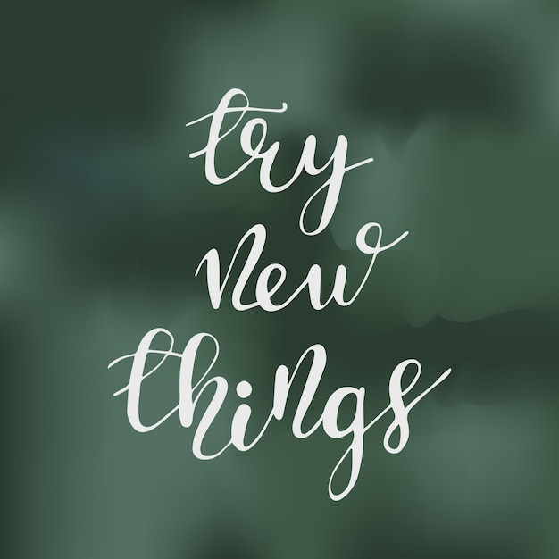 greeting card design with lettering try new things vector