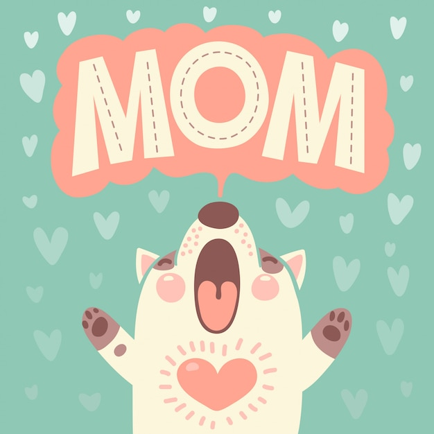 Greeting card for mom with cute puppy. Premium Vector