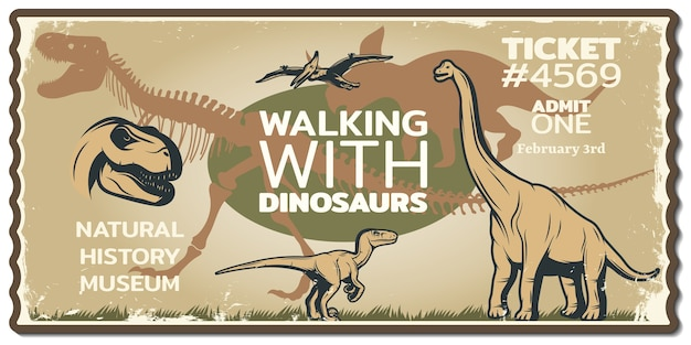 Grungy dinosaur ticket to historic museum with animals of mesozoic era in vintage Free Vector