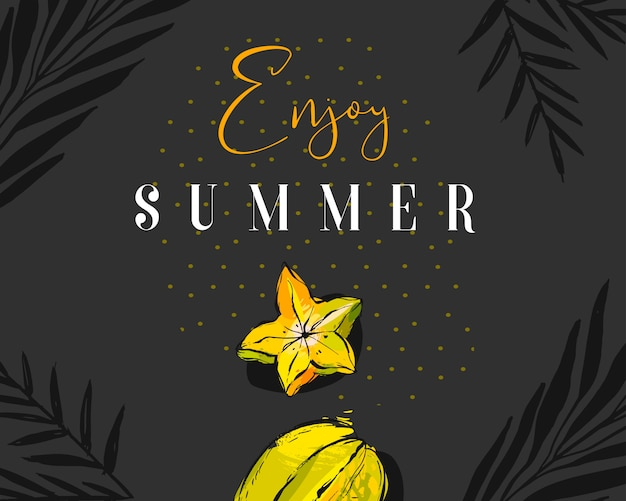 Premium Vector Hand Drawn Abstract Summer Time Creative Header With Tropical Fruit Carambola Exotic Palm Leaves And Modern Calligraphy Quote Enjoy Summer With Polka Dots Texture On Black Background Download or print for free! https www freepik com profile preagreement getstarted 9173010