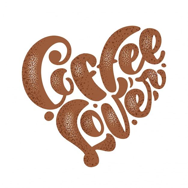 Ручной обращается coffee lover надписи в форме сердца Premium векторы