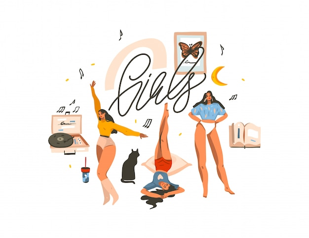 Hand drawn      illustration with young happy beauty women dancing and having fun together friends group,and girls handwritten lettering  on white background Premium Vector