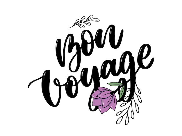 Hand drawn  lettering. bon voyage word by hands.  vector illustration. handwritten modern calligraphy. inscription for postcards, posters, prints, greeting cards. Premium Vector