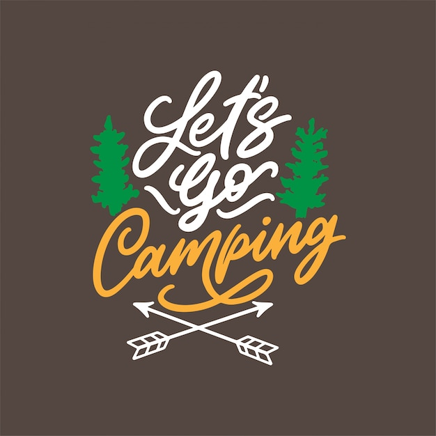 Hand drawn lettering design for camping quotes Premium Vector