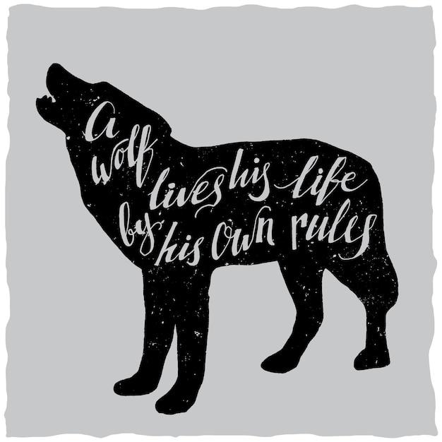 Рисованный плакат с надписью о волке, который живет своей жизнью по своим правилам Бесплатные векторы