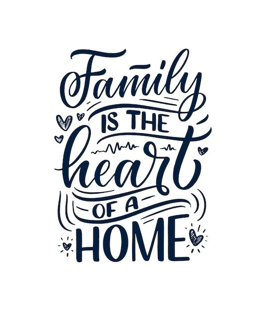 家族についての現代書道スタイルの手描きのレタリング引用。 Premiumベクター