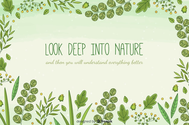 Hand drawn nature background with quote Free Vector