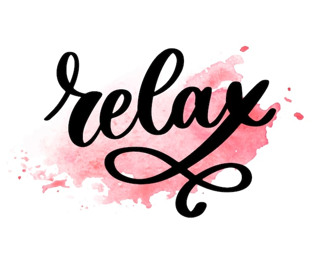 Hand drawn typography lettering phrase relax isolated on the white background. Premium Vector