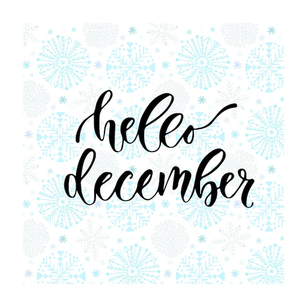 Hand drawn vector lettering hello december modern