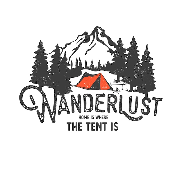 Hand drawn wilderness badge with mountain landscape and inspiring lettering Premium Vector