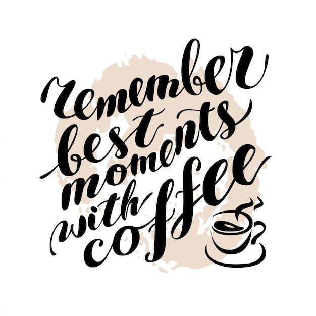 Рукописные цитаты кофе на текстурированном фоне. векторная иллюстрация. Premium векторы