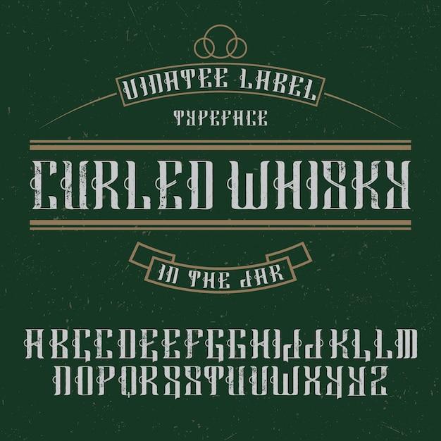 手作りの「カールウイスキー」熟成フォント。 Premiumベクター