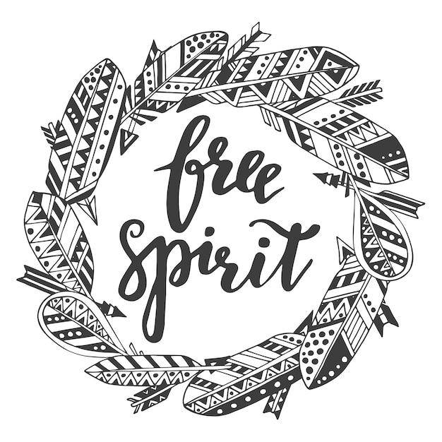 Рукописная цитата свободный дух с рисованной графическими этническими перьями и стрелами Premium векторы