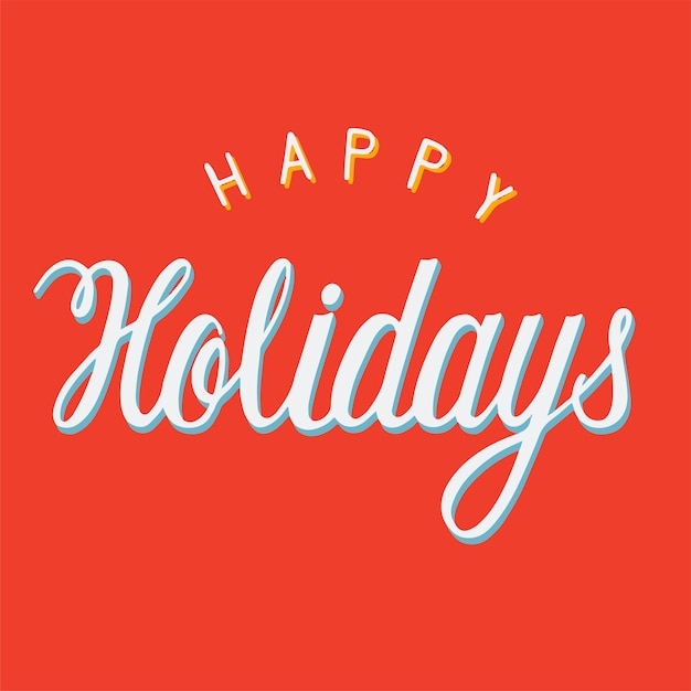Handwritten style Happy Holidays\ typography