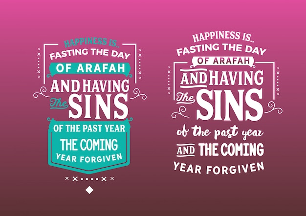 Happiness is fasting the day of arafah Premium Vector
