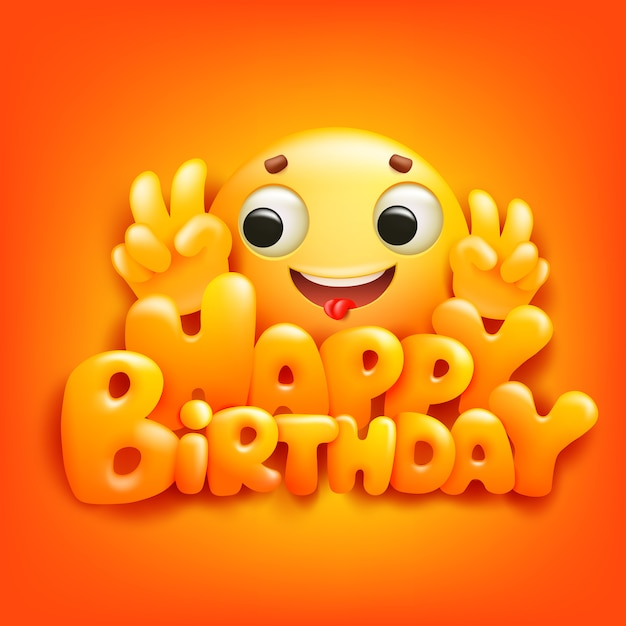 Happy birthday card with emoji cartoon character ...