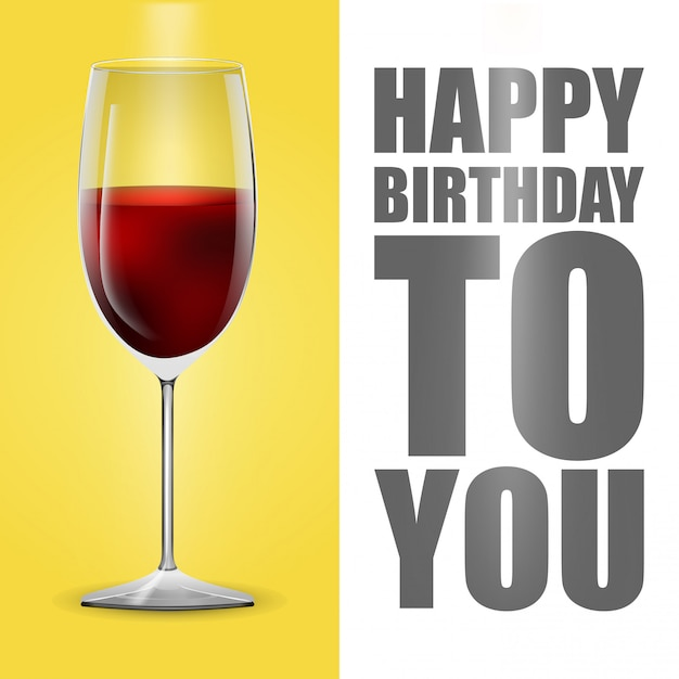 Happy Birthday Card With Glass Of Vine And Typography Vector