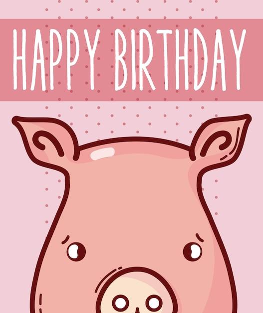 Happy Birthday Card With Pig Cartoon Vector Illustration Graphic