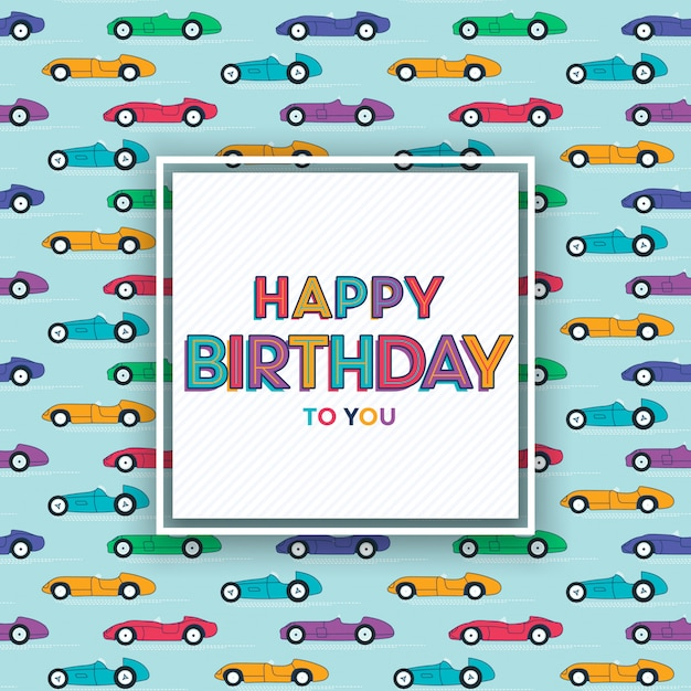 Happy birthday greeting card design with race cars Premium Vector
