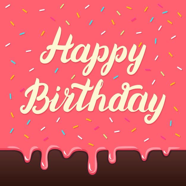 Happy birthday hand lettering on cake glaze card Premium Vector