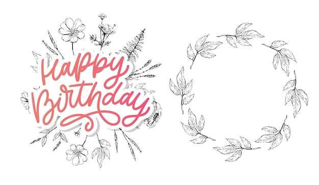 Happy birthday lettering calligraphy slogan flowers illustration text Premium Vector