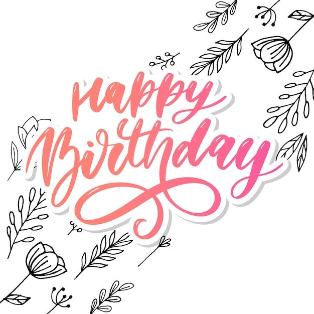 Happy birthday lettering Premium Vector