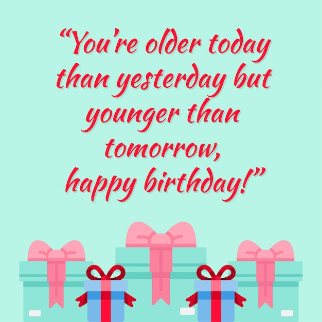 Happy Birthday Quotes Design With Gifts Background Premium Vector