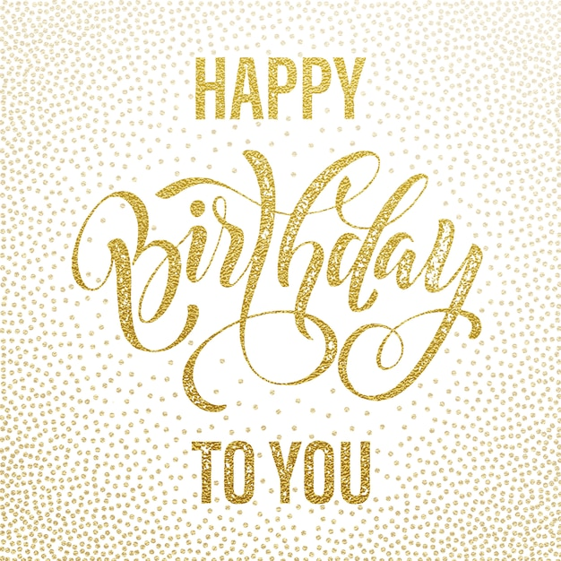 Happy birthday to you gold glitter greeting card Premium Vector