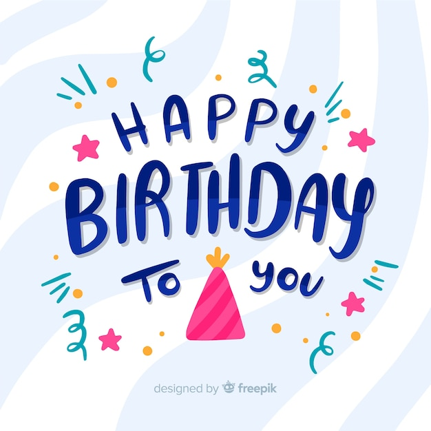 Premium Vector Happy Birthday To You Lettering