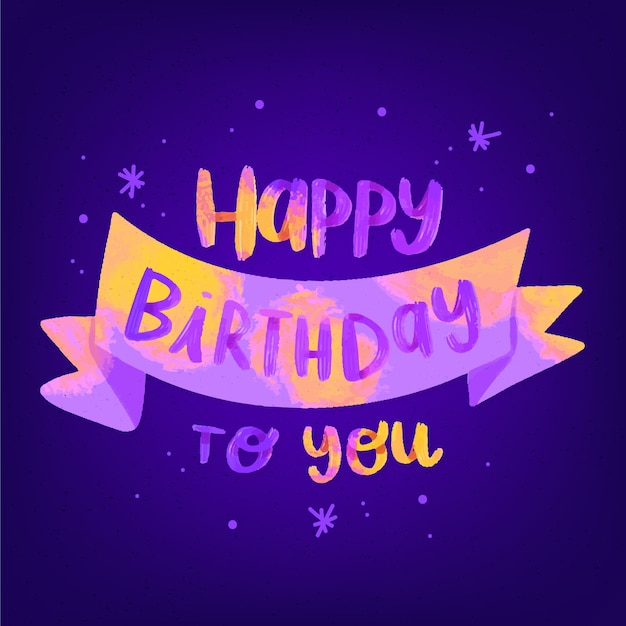 Free Vector Happy Birthday To You Lettering