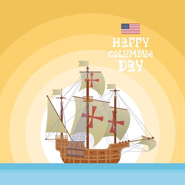 Happy columbus day national usa holiday greeting card with ship ocean blue water Premium Vector