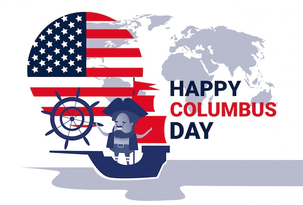 Happy columbus day national usa holiday greeting card with ship Premium Vector