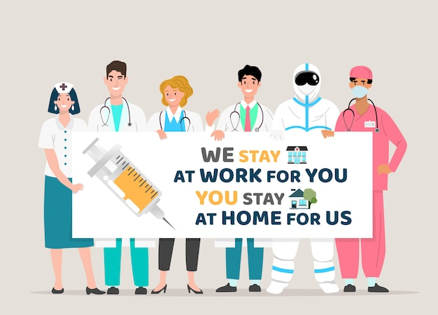 Premium Vector Happy Doctor Team Holding Board Covid 19 Quotes We Stay At Work For You You Stay At Home For Us Covid 19 Corona Virus Outbreak