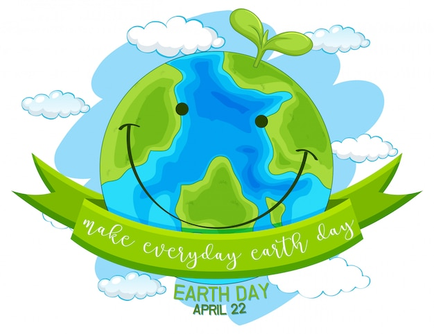 Happy earth day, make everyday earth day Free Vector