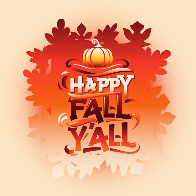 Premium Vector Happy Fall Y All Welcome Autumn Greeting Card