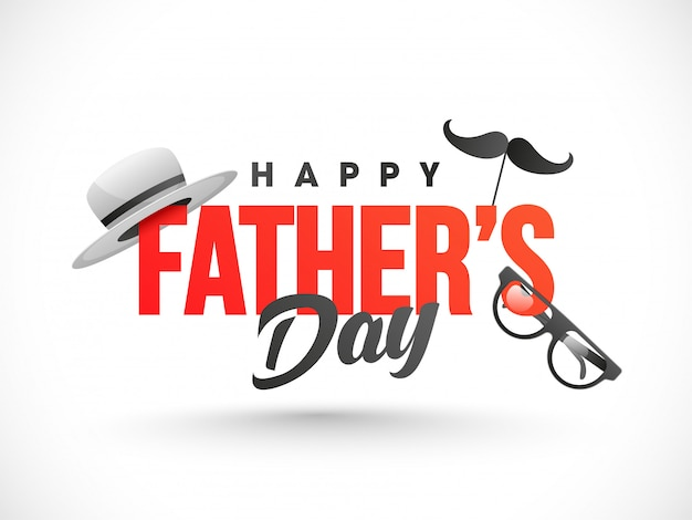 Happy father's day text decorated with hat Premium Vector